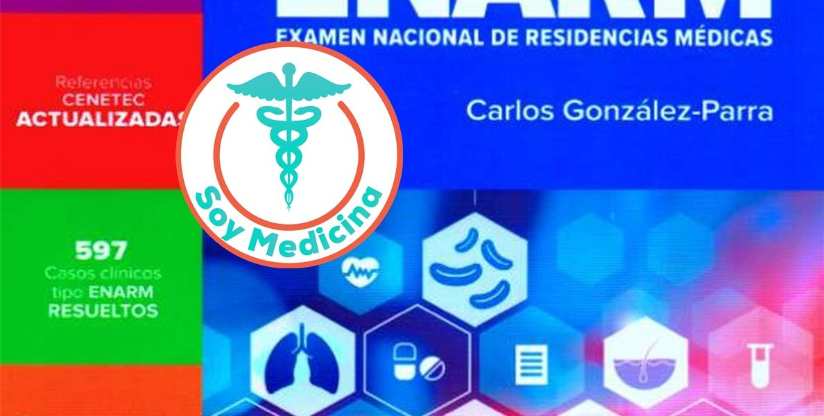 Manual para el ENARM Examen Nacional de Residencias Médicas – 5 Edicion
