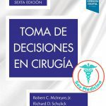Toma de Decisiones en Cirugía - 6 Edición
